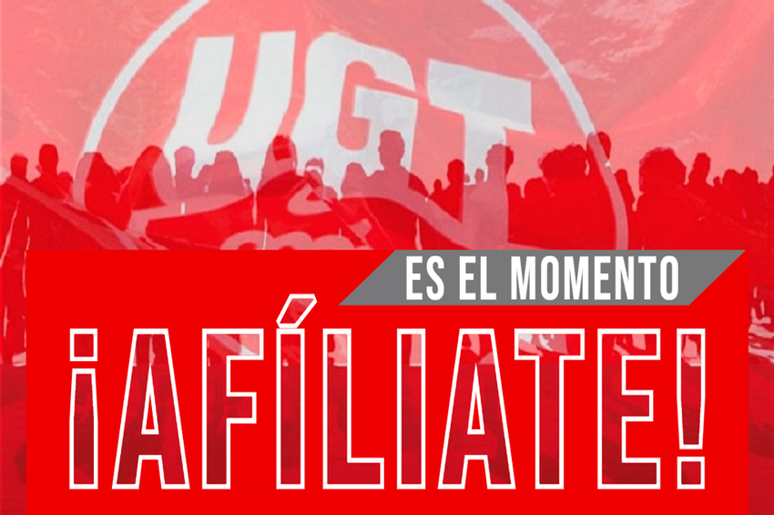Preafiliación UGT - Es el momento, ¡AFÍLIATE!