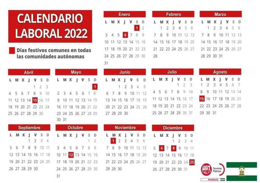 Calendario Laboral 2022. Relación de fiestas laborales para el año 2022 de ámbito nacional, de Comunidad Autónoma y de las ciudades de Ceuta y Melilla.